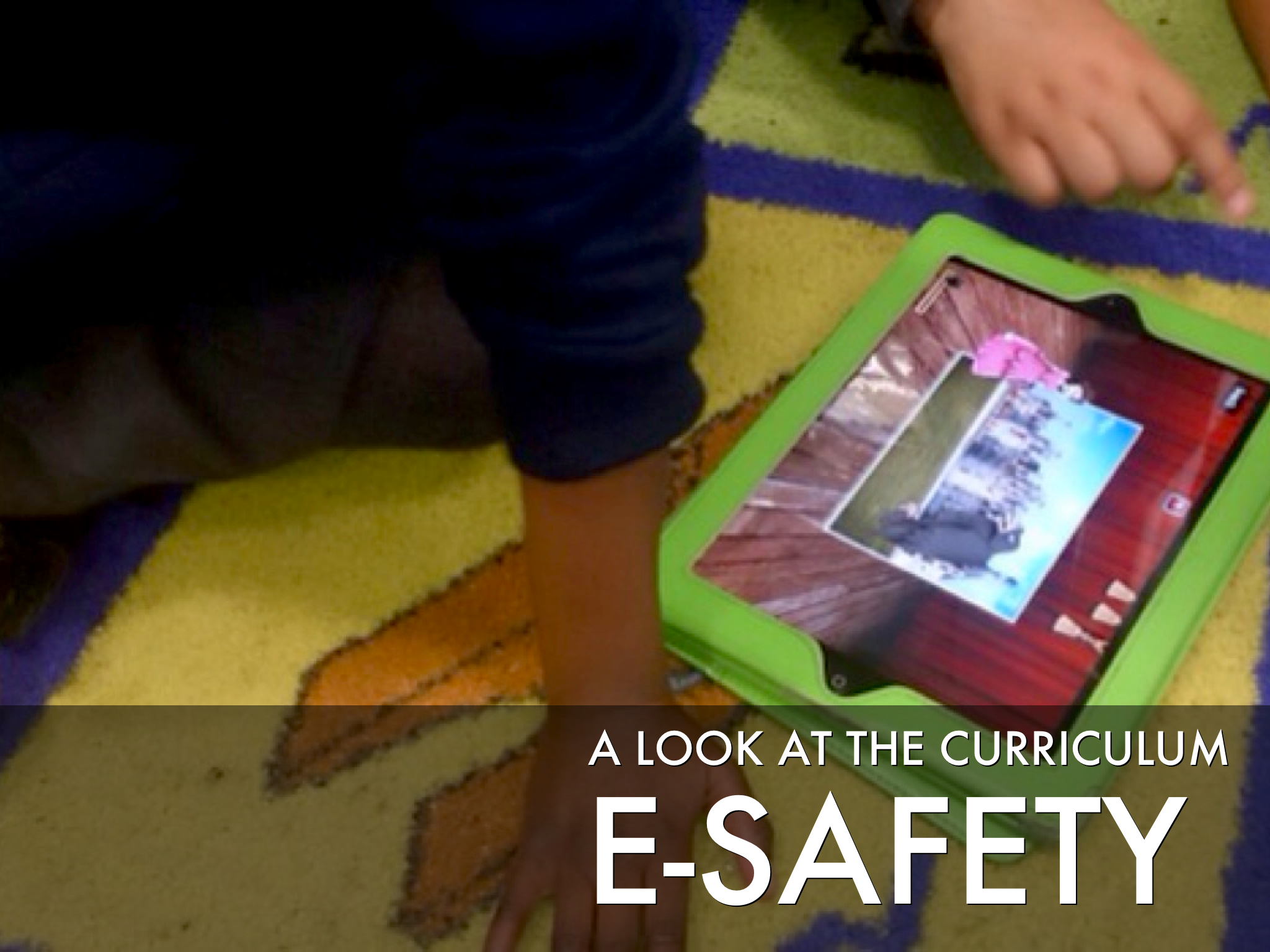 e-safety – A New Curriculum?